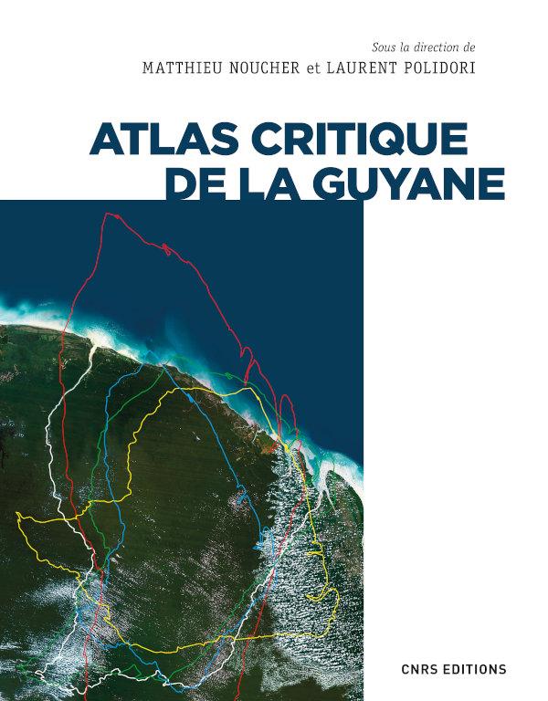 Atlas critique de la Guyane