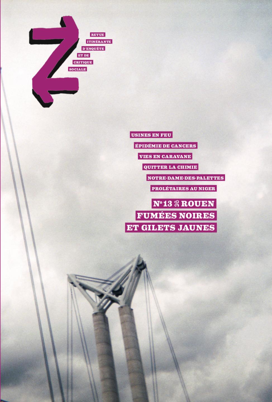 Revue Z, n°13 Rouen, «Fumées noires et gilets jaunes»